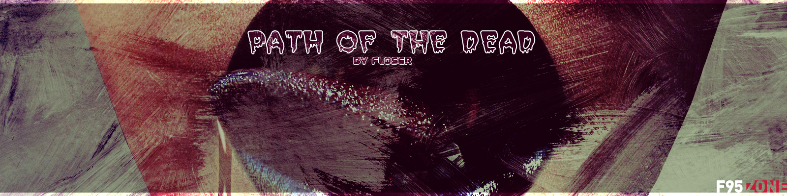 VN] - [Ren'Py] - [Completed] Path of the Dead [Floser] | F95zone