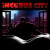Incubus City art alt.png