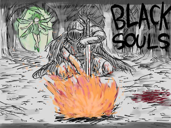 BLACKSOULS [Final] [Eeny, meeny, miny, moe?]